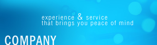 company - experience & service that brings you peace of mind