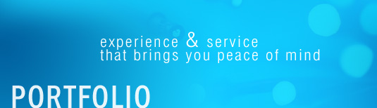 Portfolio - experience & service that brings you peace of mind